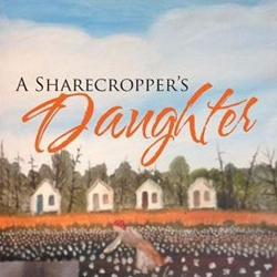 A Sharecroppers Daughter by Jessie LaVon