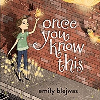"""Once You Know This"" by Emily Blejwas"